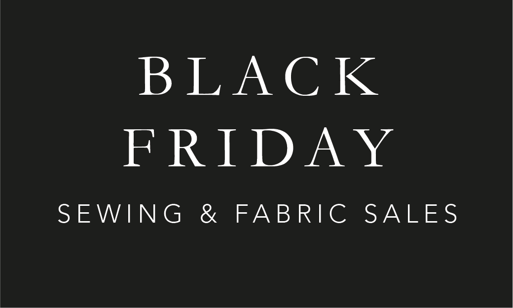 Black Friday Sewing Fabric Sales 2019 The Foldline