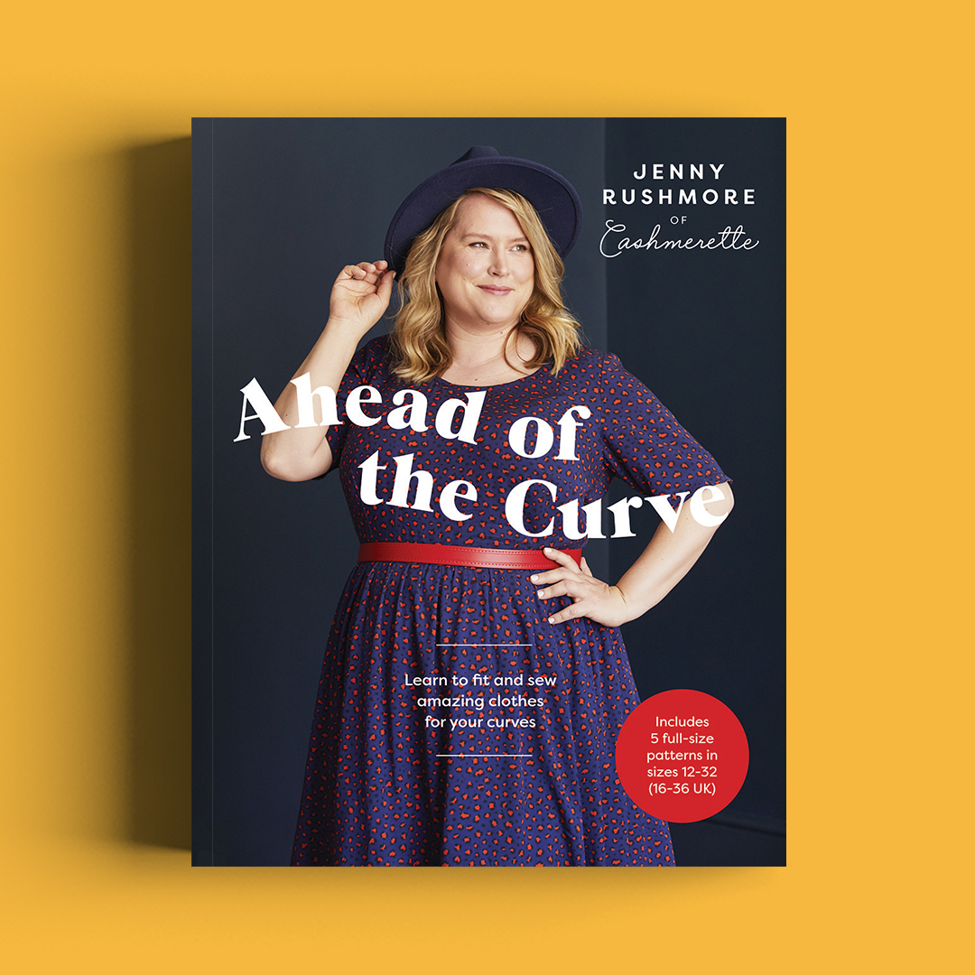 Ahead of the Curve by Jenny Rushmore of Cashmerette